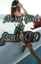Nerd Girl Is Bad CEO by Sindie271203
