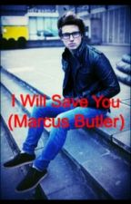 I Will Save You (Marcus Butler) by smoshcentral