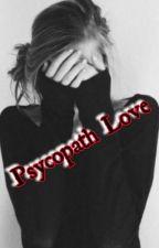 Psychopath Love by Princes_Att