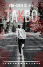 Takbo by FearTheMurderer
