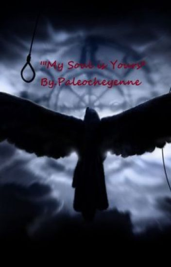 """My Soul is Your's"""