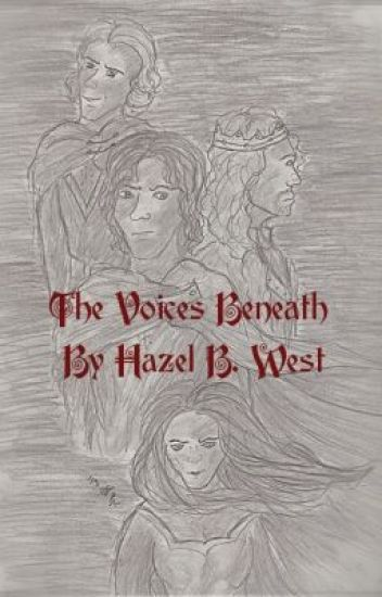 The Voices Beneath: An Arthurian Retelling