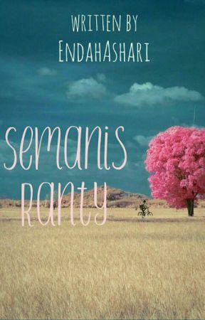 Semanis Ranty by EndahAshari