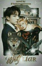 Wolf Liar↪Jikook↪Revision by ArmyMegaTrouxa
