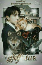 Wolf Liar↪Jikook by ArmyMegaTrouxa