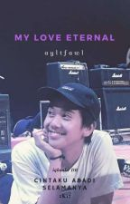 My Love Eternal by njlyzzluv