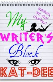 My Writer's Block (Random One-Shot Chapters) by Dolphin1girl