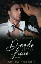 DANDO UMA LIÇÃO by SimoneQueiroz7