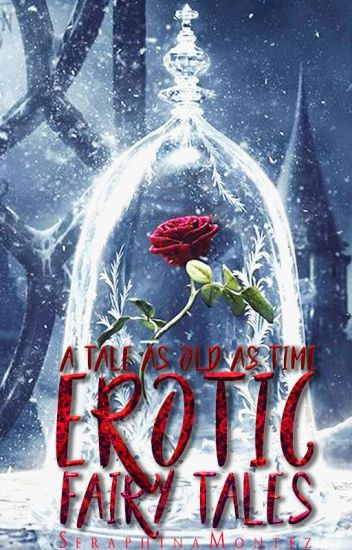 A Tale As Old As Time: Erotic Fairy Tales | 18+