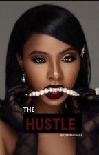 The Hustle ✔️ (Editing) by mulaamena