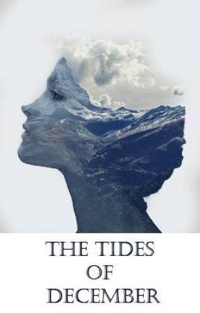The Tides of December by Ruqiya_Warsame