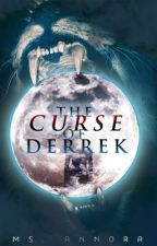 The Curse of Derrek by MsAnnora