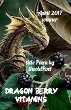 Dragon Berry Vitamins by PoetsPub