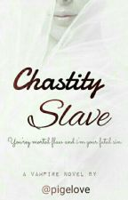 Chastity Slave by pigelove