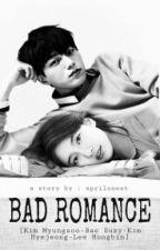 BAD ROMANCE (NC) by Aprilia_Kim16
