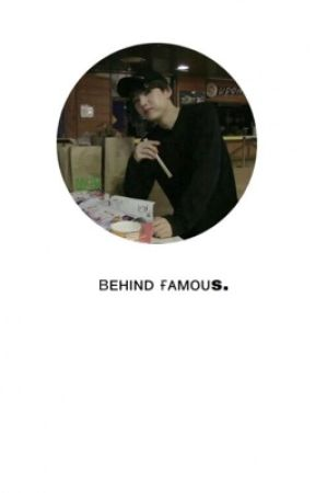 Behind Famous by kpopbts127