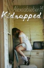 Kidnapped by Alexiabieber14
