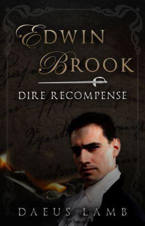 Edwin Brook: Dire Recompense by DaeusLamb