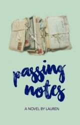 Passing Notes [on hold] by fadedneons