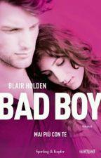 Bad boy - mai più con te by marieclaire-hailey