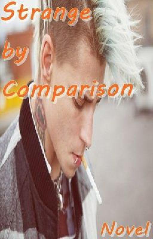 Strange by Comparison by Harmfarm