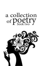A Collection of Poetry Book Two by NecessitteeLyday