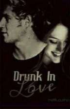 Drunk In Love [ n.h ]  by mellifluoushes