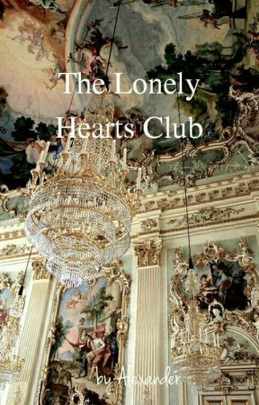 The Lonely Hearts Club by hadeslonglastlover