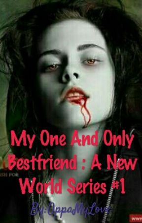 My One And Only Best Friend : A.N.W.S #1 #Wattys2017 by OppaMyLove