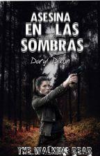 Asesina en las Sombras \\The Walking Dead// Daryl Dixon by naomi_Darck_Dixon