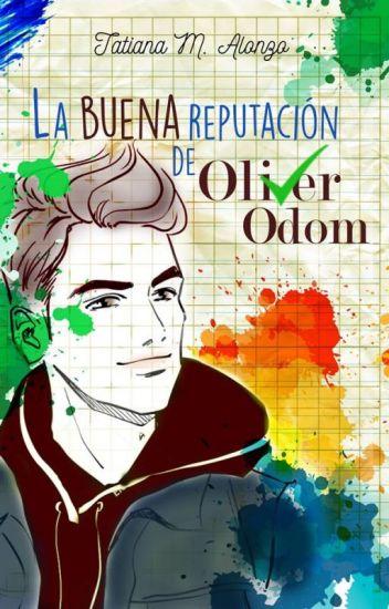 La buena reputación de Oliver Odom (La Reputación 2) de Tatiana M. Alonzo