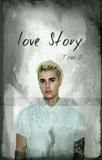 Love Story ❤ {Tome 2}  by JKrietoiz4