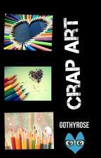 Crap Art by gothyRose