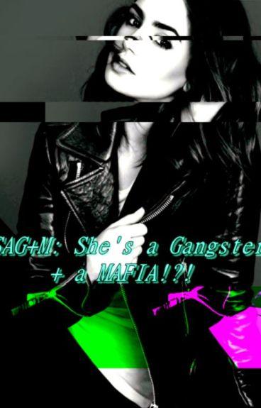 SAG+M: She's a Gangster + a MAFIA!?!