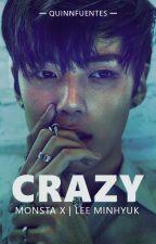 C R A Z Y ;Lee Minhyuk by QuinnFuentes73