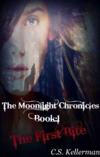 The Moonlight Chronicles (Book 1: The First Bite)(Complete)&Book2: (teaser) by Snow_Bear