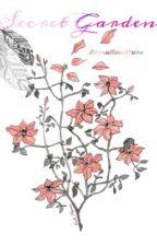 Secret Garden (COMPLETE) by donutandfries