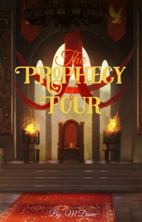 The Prophecy of Four by _mdame