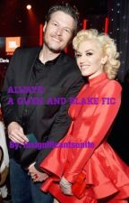 Always: A Gwen and Blake Fanfic by insignificantsunite