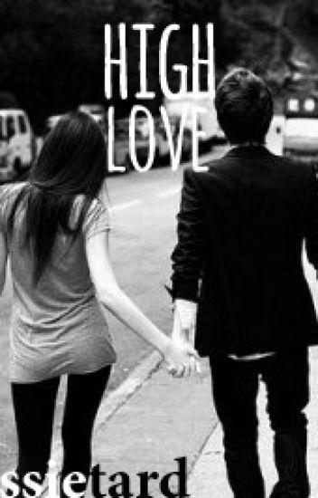 High Love: