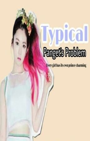 Typical Panget's Problem by TheOneYouWontForget4