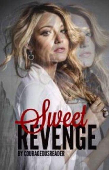 Sweet Revenge by CourageousReader