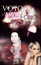 Votos De Amor & Odio by KikaGarcia7