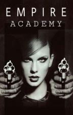 Empire Academy by GwapsWriter