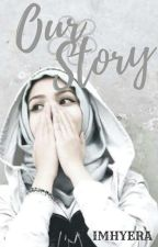 Our Story by imhyera