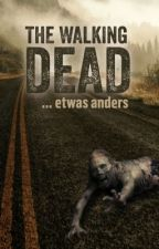 The Walking Dead... etwas anders by rj_sam