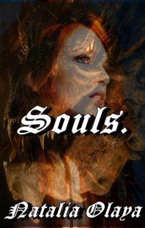 Souls. by NataliaOlayaGil