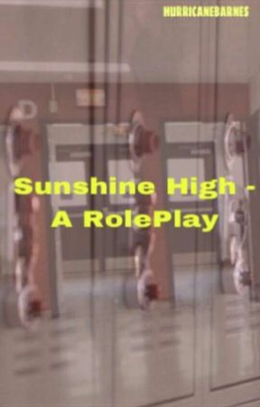 Sunshine High ~ Roleplay by AriDaFangirl