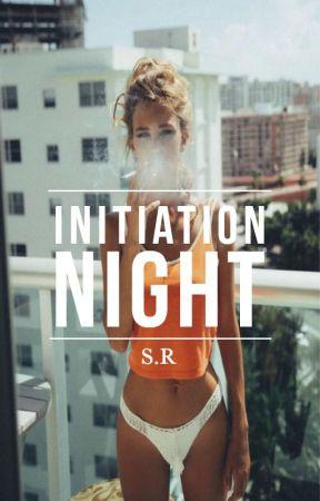 Initiation Night by coastaltide