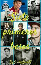 Siete Primeros Besos by EmikoLove22